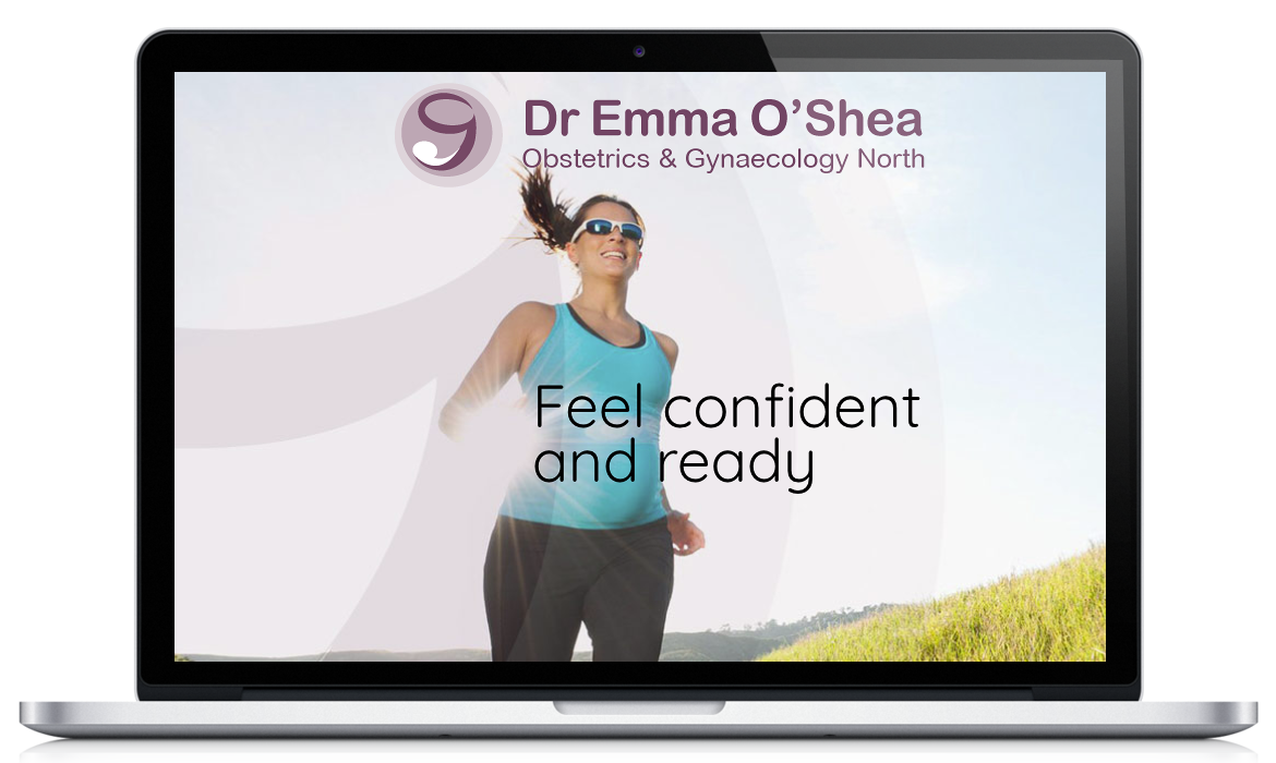 Feeling confident and ready with O and G North Obstetrics & Gynaecology Website for Dr Emma O'Shea